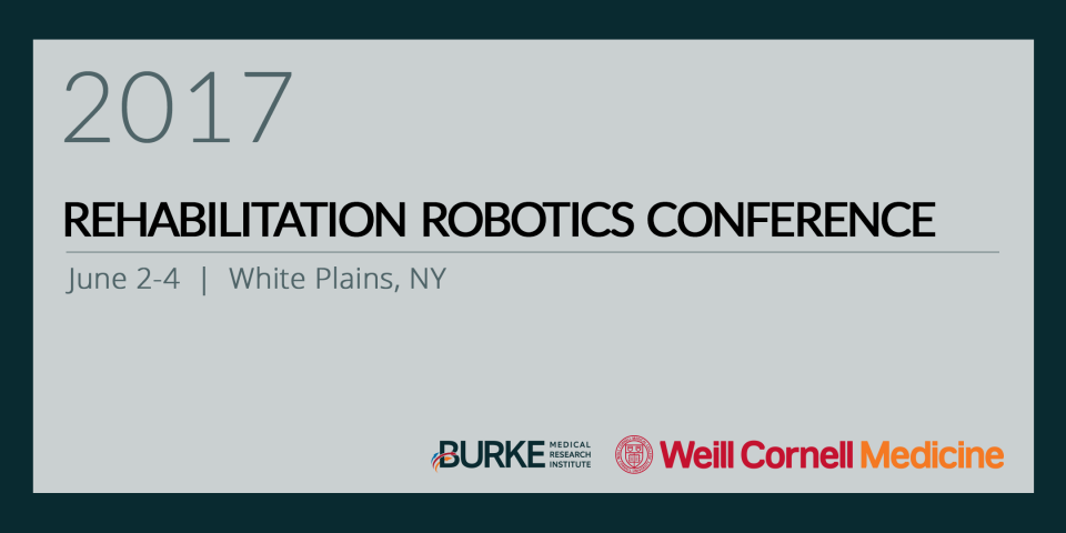 Rehabilitation Robotics Conference 2017