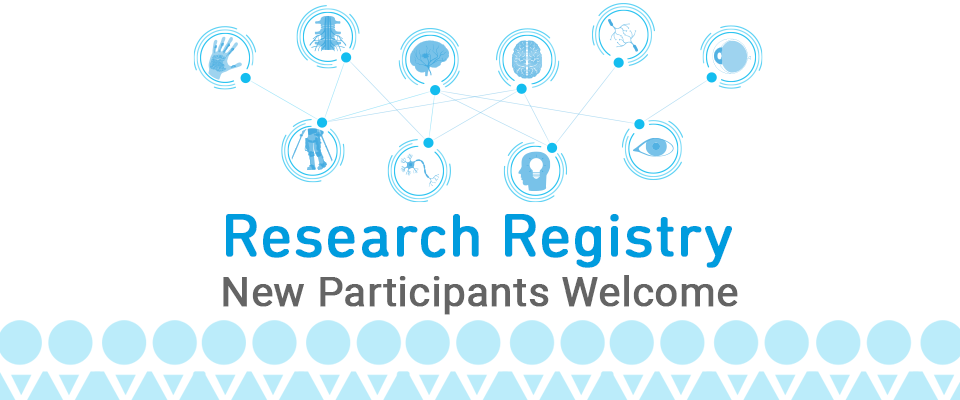 Research Registry, New Participants Welcome